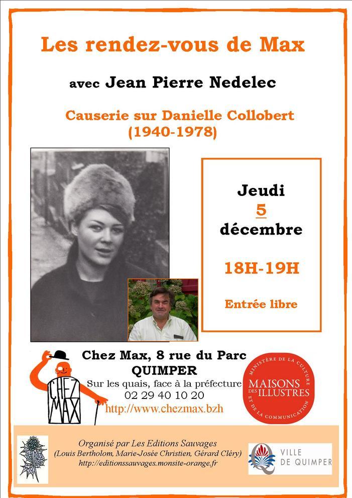 Causerie de Jean Pierre Nedelec sur Danielle Collobert (1940-1978)