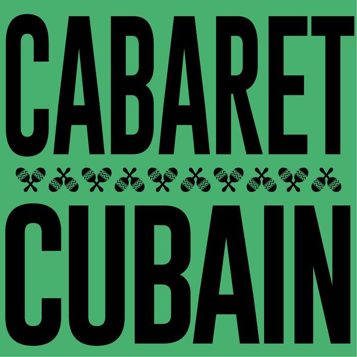 Annulé | Cabaret Cubain à La Marbrerie