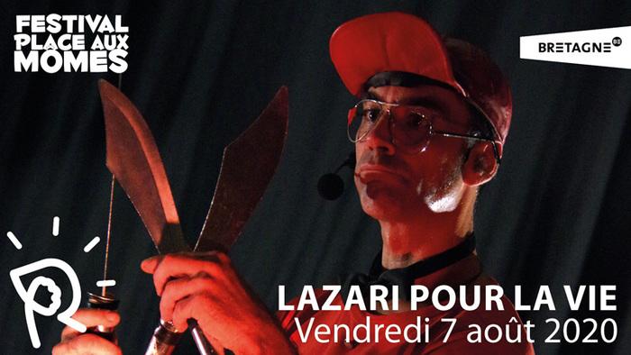 Lazari pour la vie