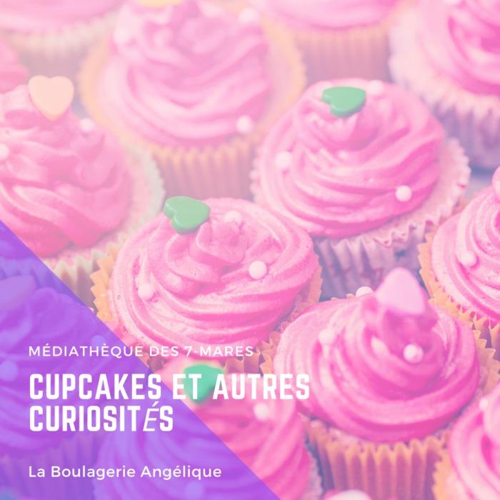 Cupcakes et autres curiosités