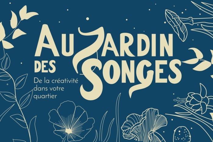 Au Jardin des Songes