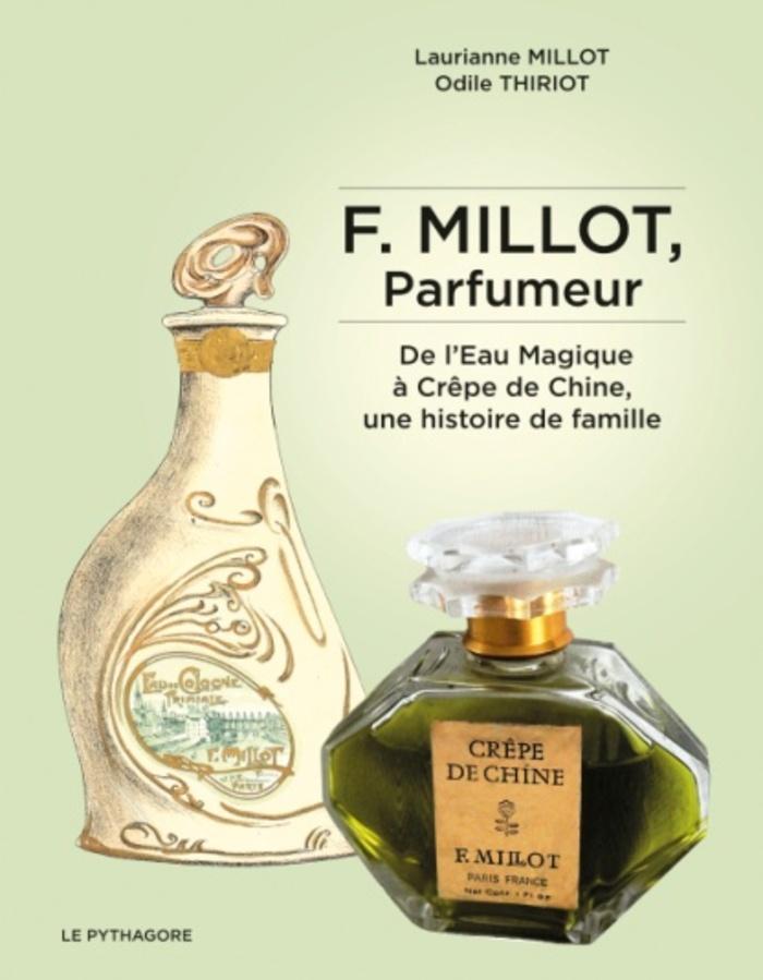 Journées du patrimoine 2019 - Exposition « F. Millot, Parfumeur : De l'Eau Magique à Crêpe de Chine, une histoire de famille ».