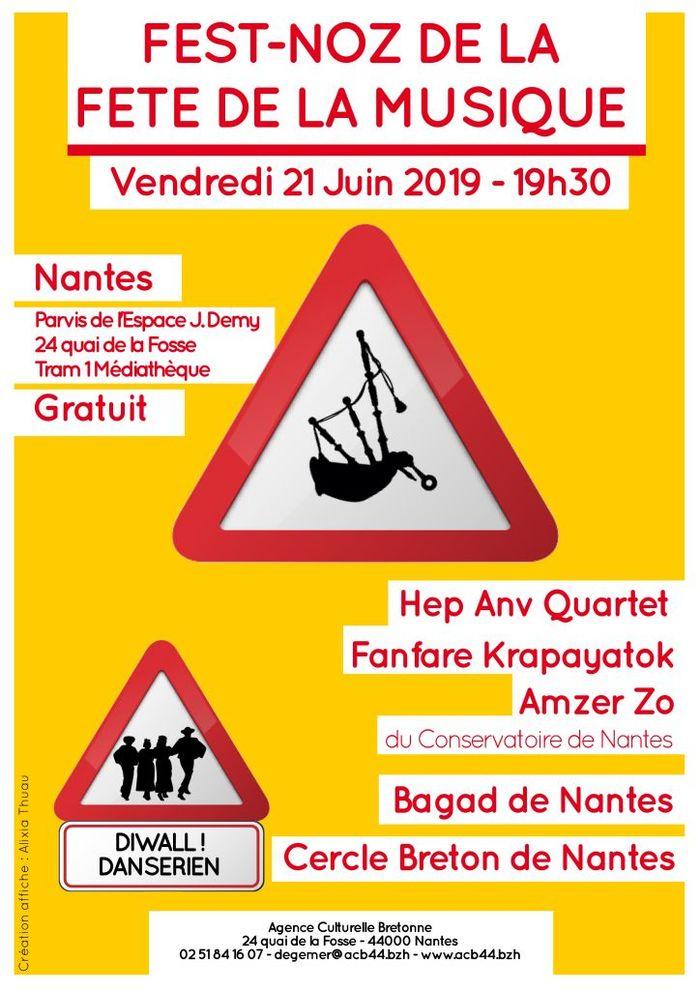 Fête de la musique 2019 - Bagad de Nantes et des sonneurs // Le Cercle Breton de Nantes // Amzer Zo // Hep Anv // La fanfare Krapayatok