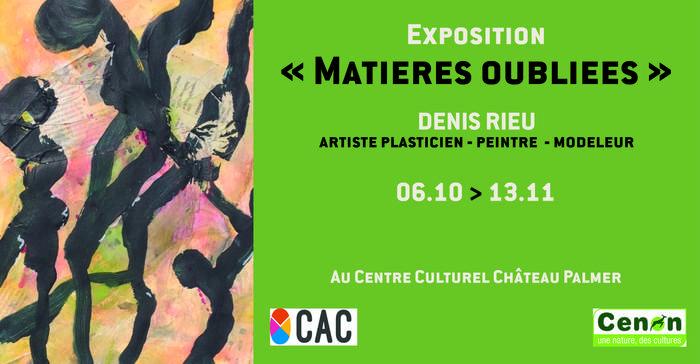 Exposition «Matières Oubliées» / Denis Rieu