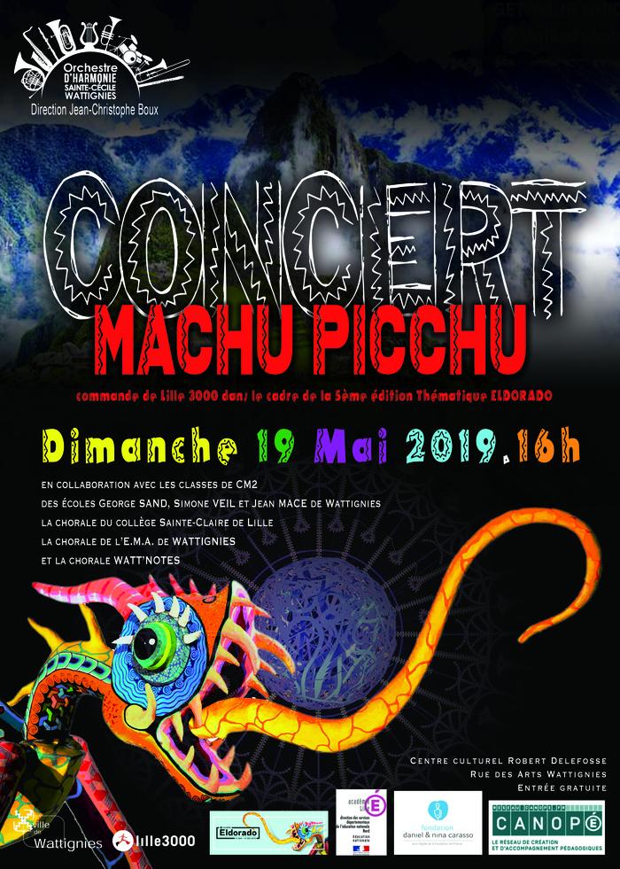 """Concert de l'Orchestre d'Harmonie Sainte Cécile de Wattignies """"Machu Picchu"""""""