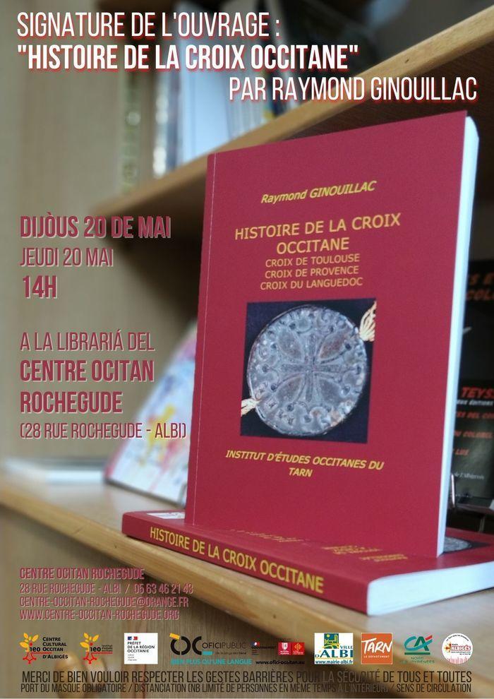 Signature de « Histoire de la croix occitane » à l'occasion de sa sortie par son auteur Raymond Ginouillac