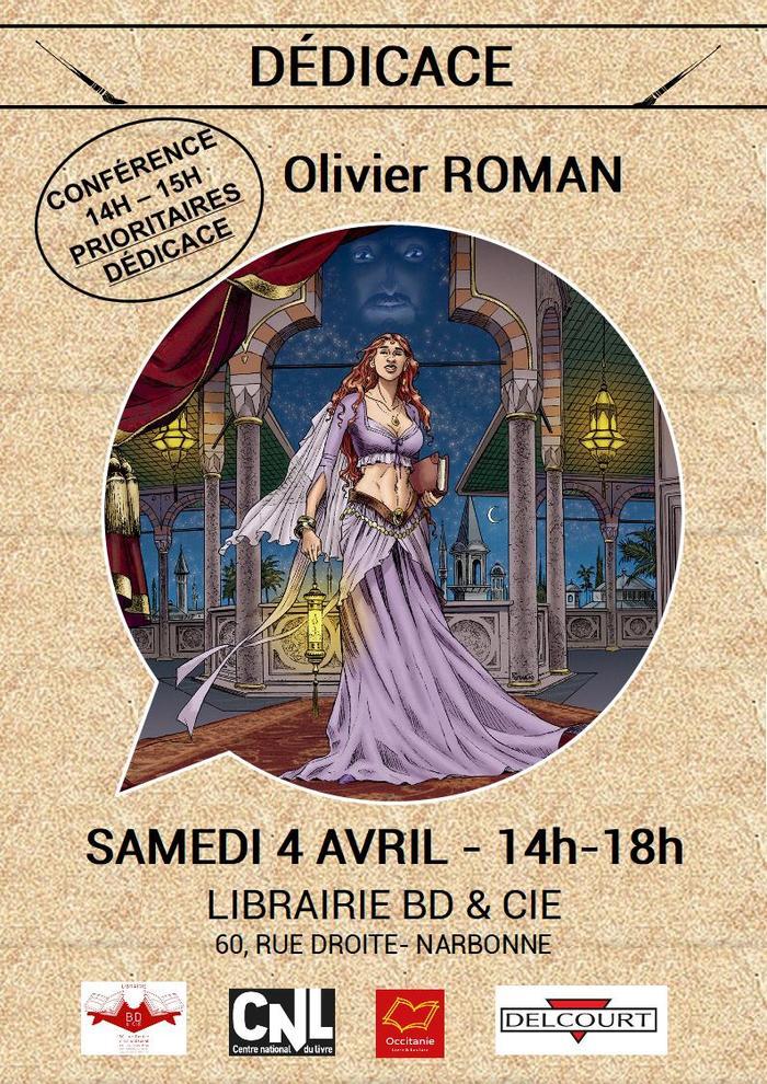 Dédicace et conférence d'Olivier ROMAN.
