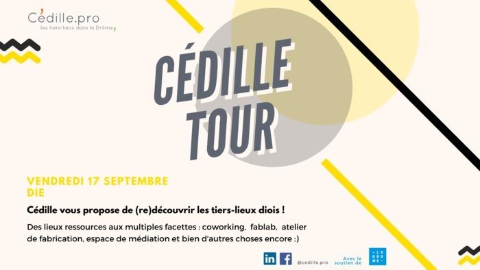 CÉDILLE TOUR - DIE