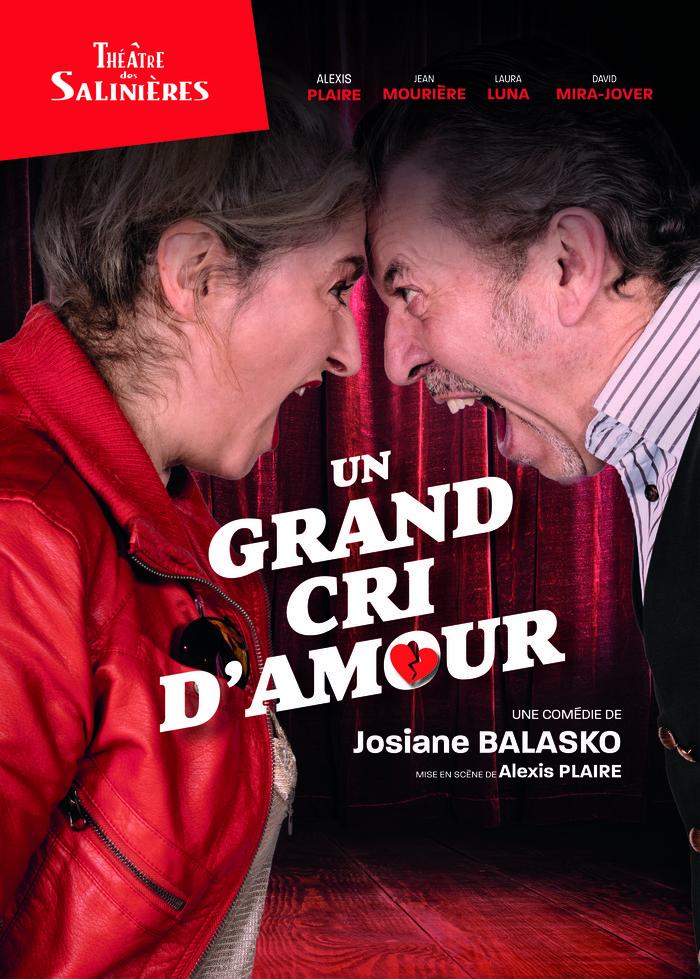 Un grand cri d'amour – Comédie de Josiane Balasko