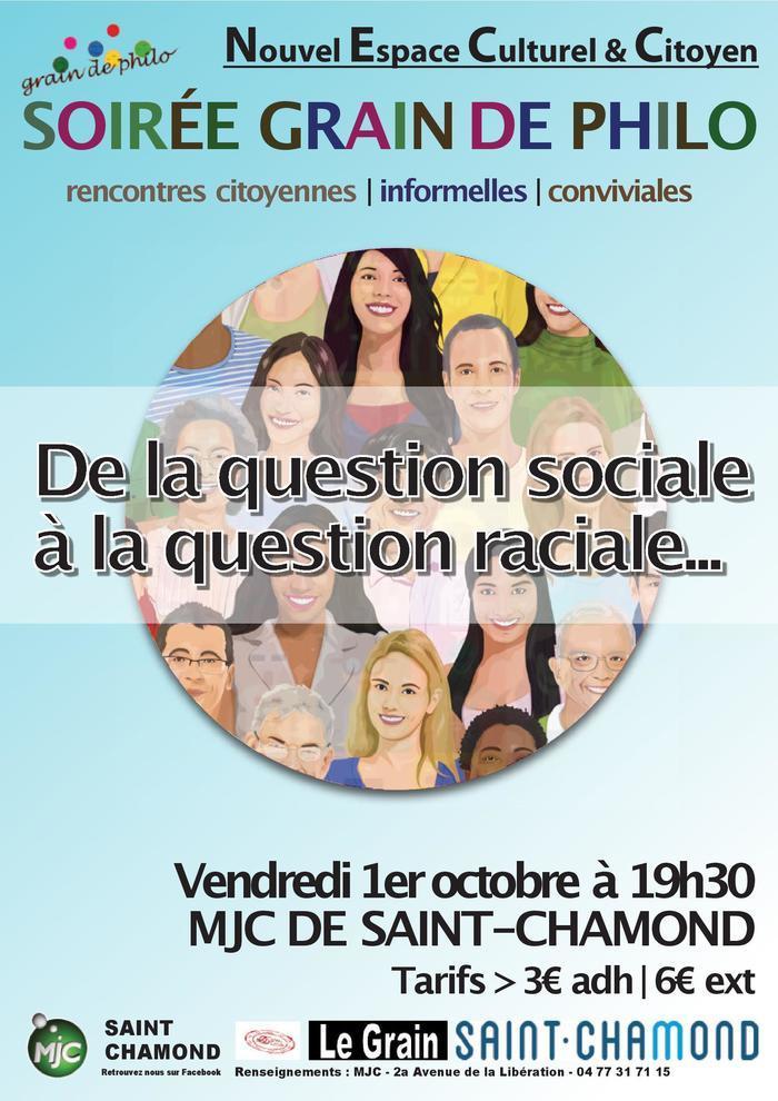 Soirée grain de philo : de la question sociale à la question raciale...