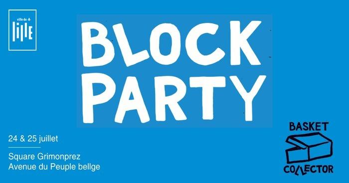 Block Party - Basket Collector - ÉVÈNEMENT REPORTÉ