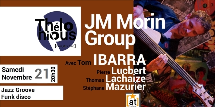JEAN MARIE MORIN GROUP & TOM IBARRA – THELONIOUS CAFE JAZZ CLUB