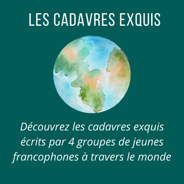 Le cadavre exquis est un jeu d'écriture collective qui consiste à écrire une histoire à plusieurs. C'est aussi l'occasion d'une rencontre internationale entre quatre groupes de lecteurs francophones..