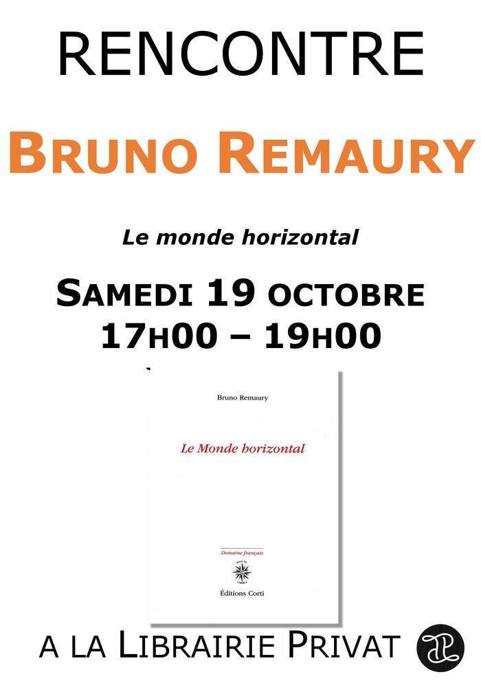 Rencontre avec Bruno Remaury