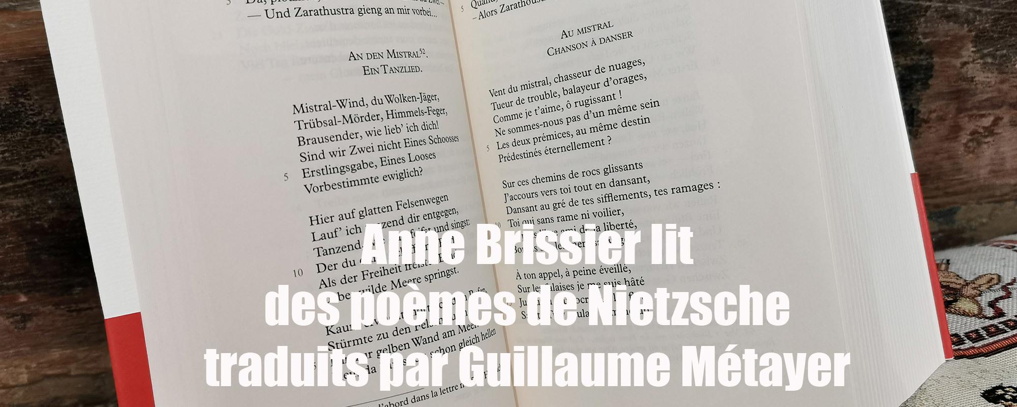 Anne Brissier revient, vendredi 23 octobre à 18h, lire une sélection de poèmes de Friedrich Nietzsche, dans la nouvelle traduction de Guillaume Métayer, également présent.