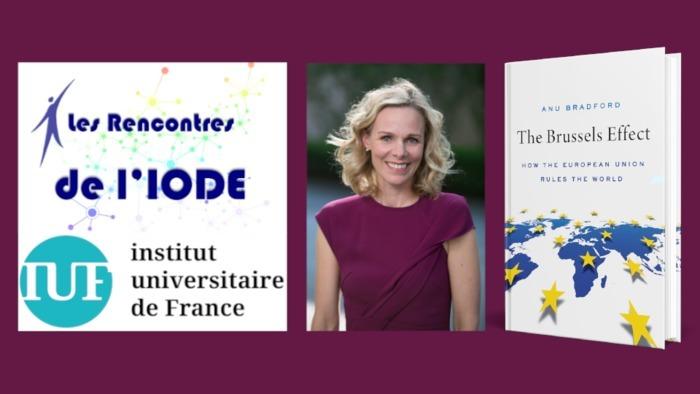 """Conférence-débat en ligne et en anglais, le 31 mai 2021, autour de la parution du livre """"The Brussels Effect"""" d'Anu Bradford, professeure de droit à Columbia"""
