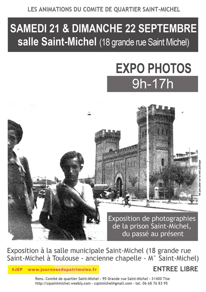 Journées du patrimoine 2019 - Exposition de photographies de la prison Saint-Michel