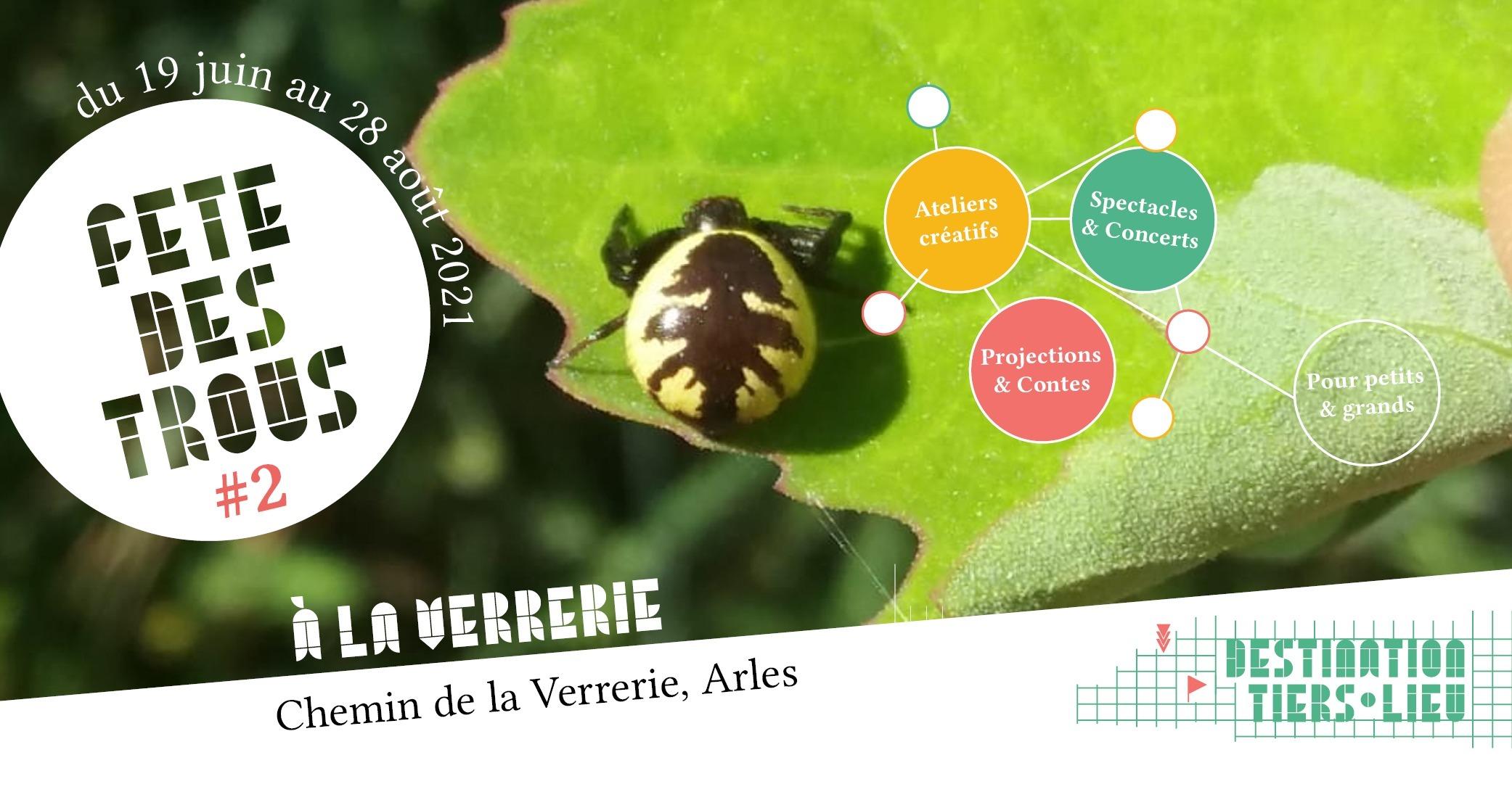 La deuxième édition de la fête des trous aura lieu du 19 juin au 28 août 2021 à la Verrerie à Arles dans l'esprit du tiers-lieu citoyen : joyeux partageur créatif et pour tous les publics !