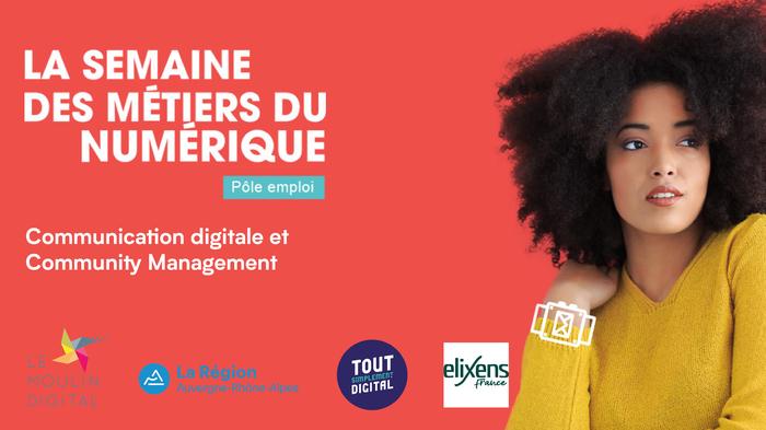 Communication Digitale et Community Management - La Semaine des Métiers du Numérique