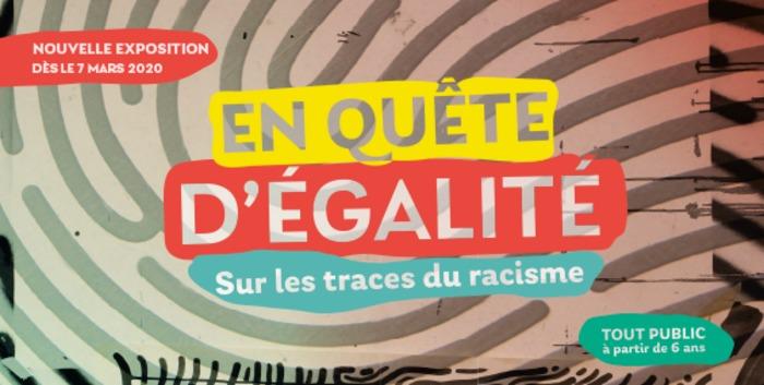 En quête d'égalité - Sur les traces du racisme