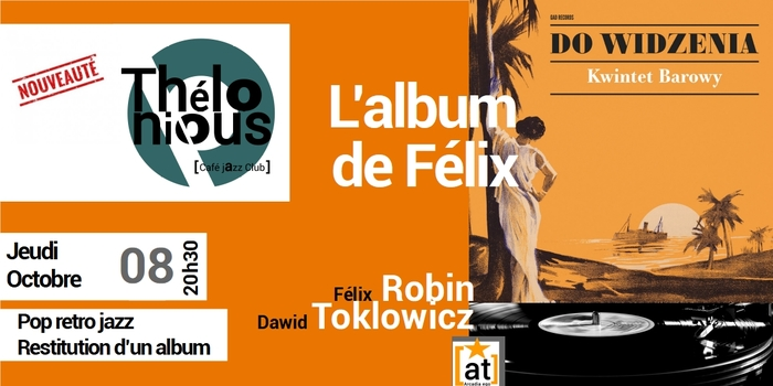 L'ALBUM DE FELIX – THELONIOUS CAFE JAZZ CLUB