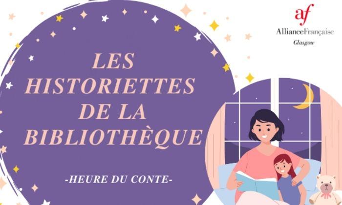 C'est l'heure du conte! Notre bibliothécaire Anaïs raconte et anime des histoires courtes en français pour vos enfants.