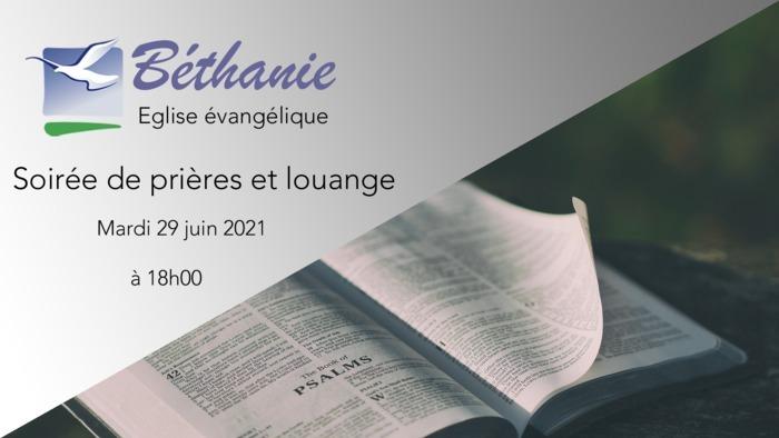 Soirée de prières et louange -  mardi 29 juin 2021 à 18h00