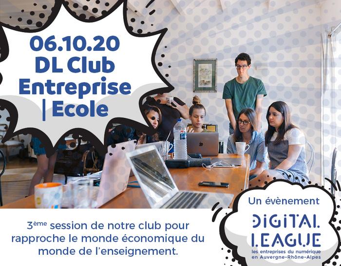 DL Club : Ecole | Entreprise #3