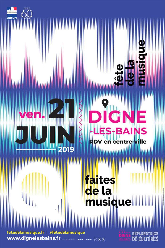 Fête de la musique 2019 - La Batuc Calu / La Fanfare Dignoise / Cardio / Orphéon Lavande / Les Meltin'notes et les 5inq you / Ecole du soul sol / Studio 57