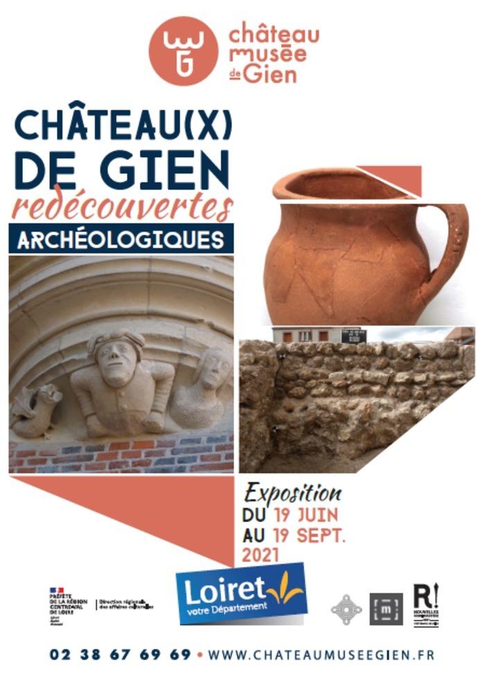 Exposition Château(x) de Gien, redécouvertes archéologiques