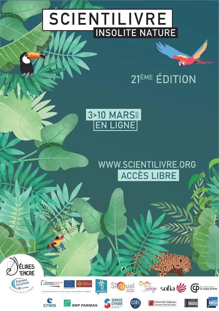 Scientilivre 2021, « Insolite Nature » 100% numérique