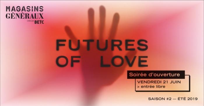 Fête de la musique 2019 - Futures of Love — Soirée d'ouverture
