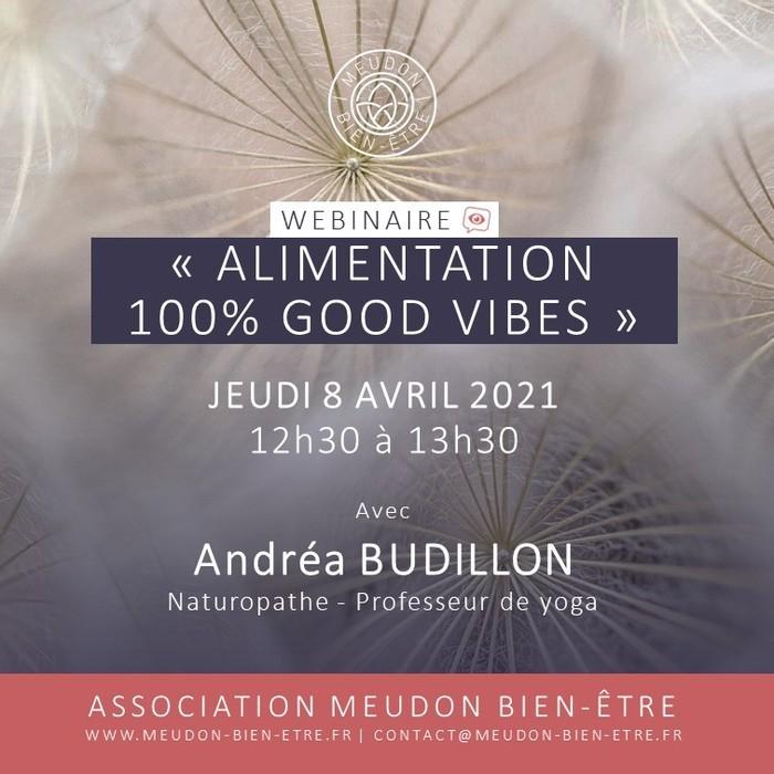 Retrouvez Andréa BUDILLON, Naturopathe, pour un webinaire (gratuit) sur le thème : « Alimentation 100% good vibes », le jeudi 8 avril 2021. ➡️ Inscriptions : https://bit.ly/3sFeeIi A bientôt !