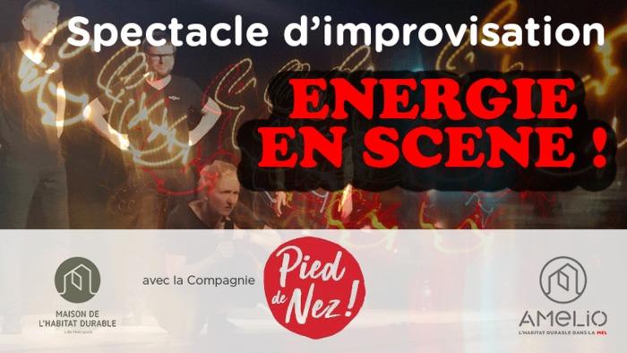 Spectacle d'impro : Energie en scène !