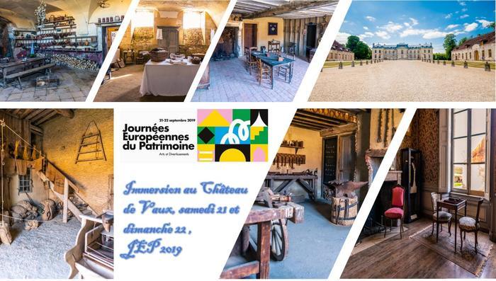 Journées du patrimoine 2019 - Immersion au Château de Vaux