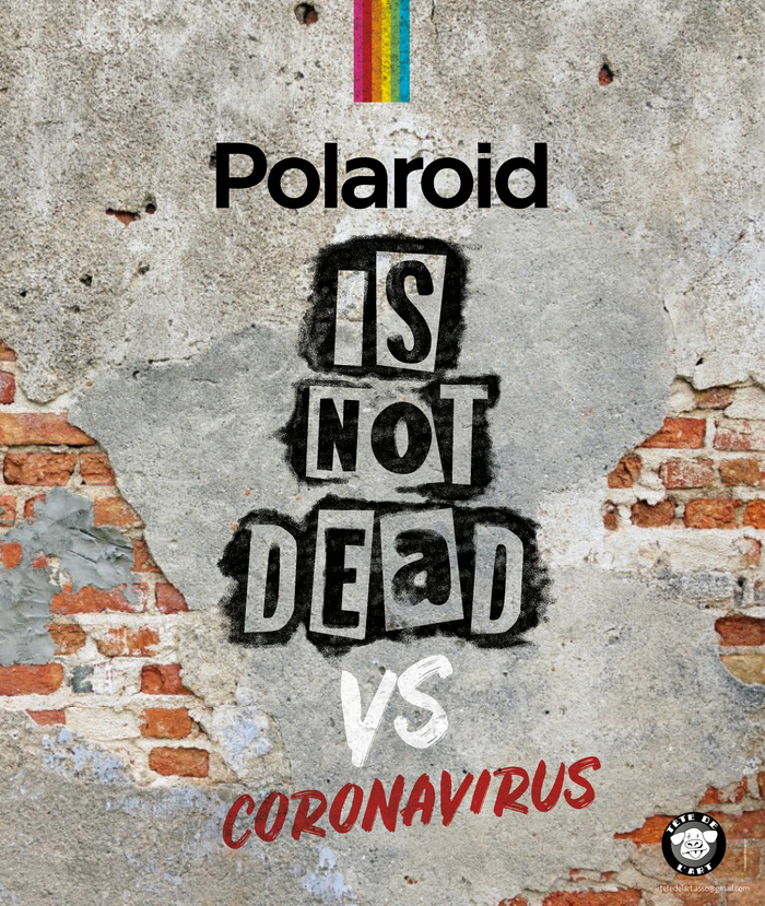 Polaroid Is Not Dead VS Coronavirus
