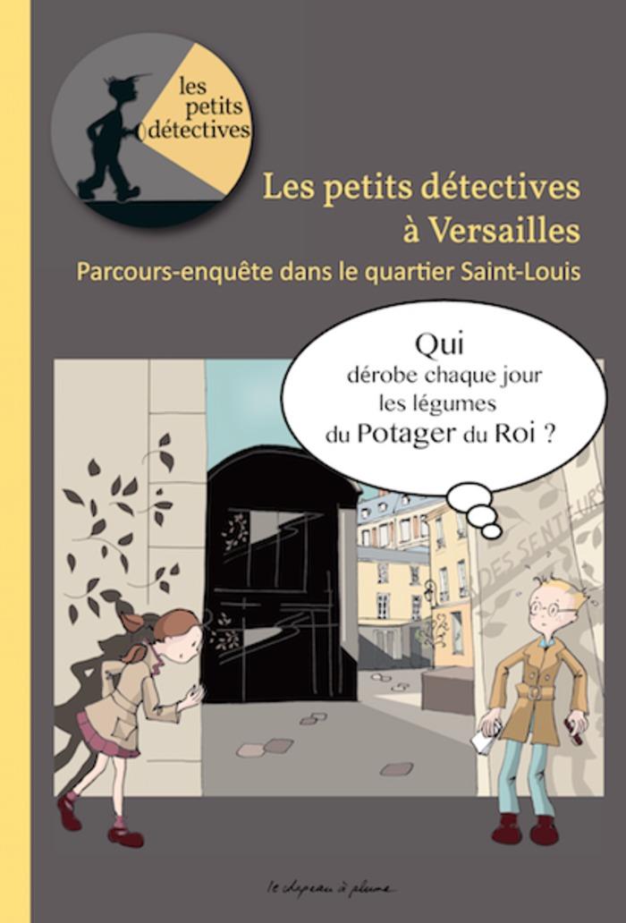 Journées du patrimoine 2019 - Parcours-enquête : les petits détectives à Versailles