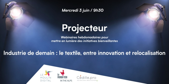 Industrie de demain : le textile, entre innovation et relocalisation