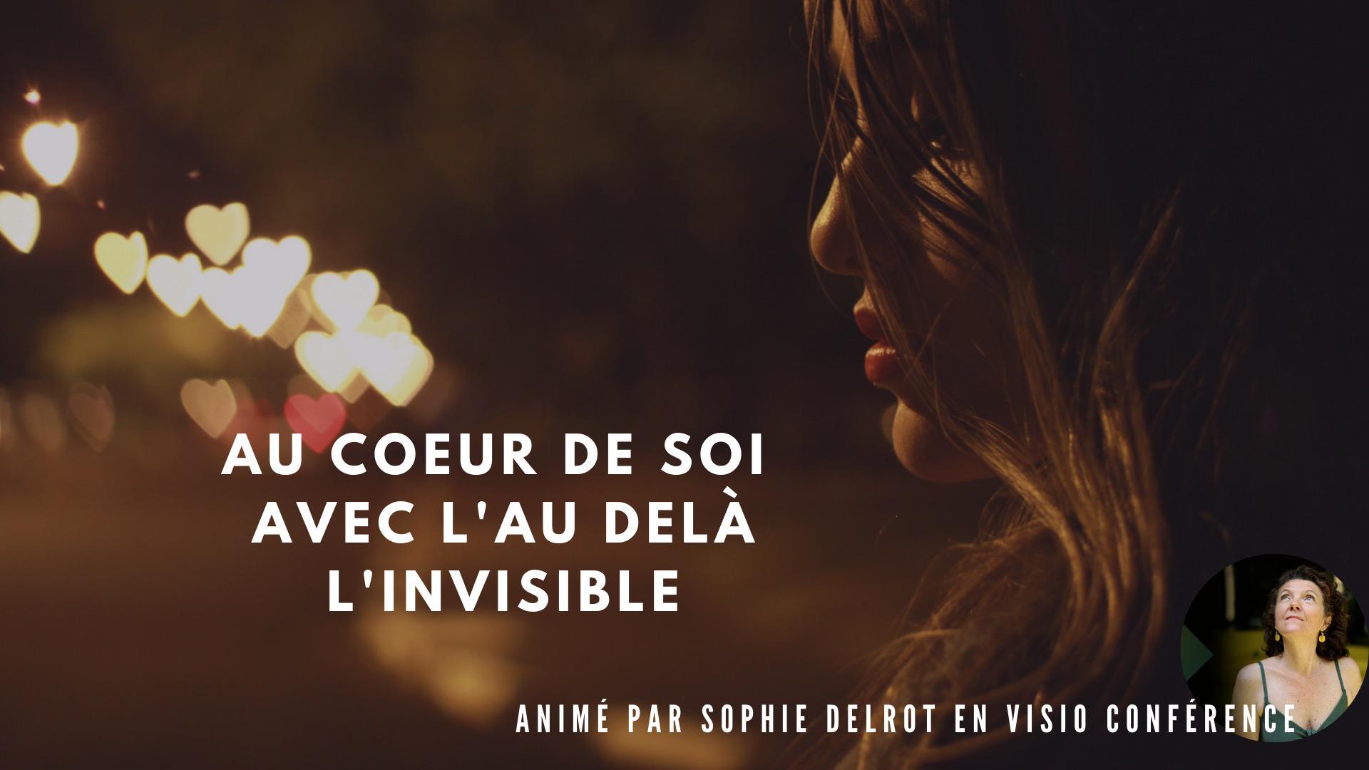 Atelier proposé par  En'Vie animé par  Sophie DELROT en visio conférence via ZOOM ! Tel un explorateur pour aller plus loin avec Sophie ! Au coeur de soi avec l'au delà ( l'invisible )