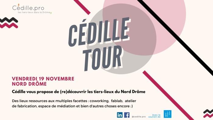CÉDILLE TOUR - Nord Drôme