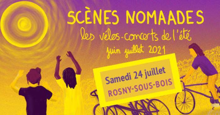 Scènes Nomaades / Rosny-sous-Bois