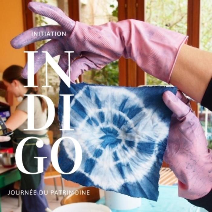 Journées du patrimoine 2020 - Découverte Teinture à l'Indigo Naturel