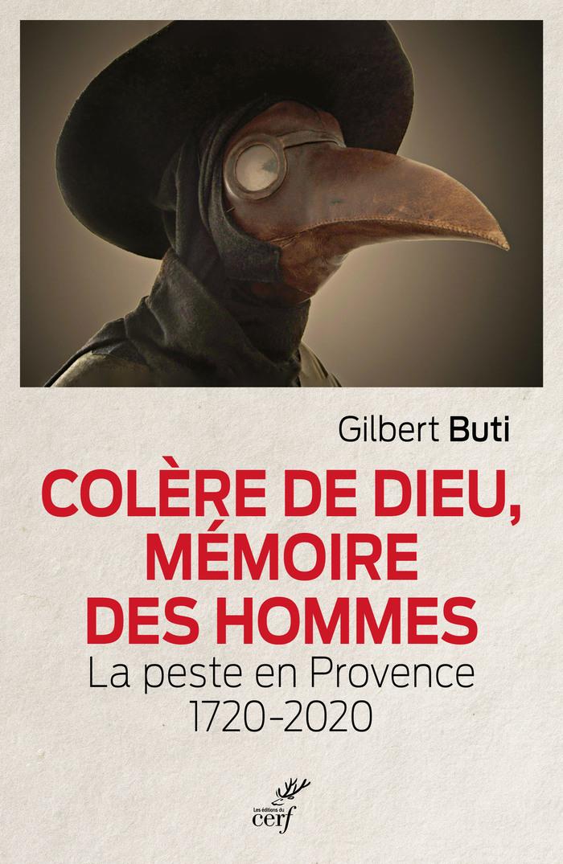 Journées du patrimoine 2020 - Annulé | Conférence autour du livre « Colère de Dieu, mémoire des hommes. La peste en Provence 1720-2020»