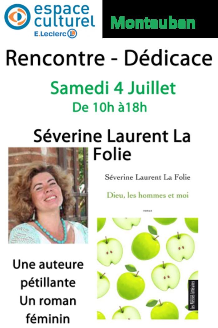 Dédicace de l'auteure Séverine Laurent La Folie