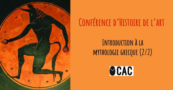 Conférence Histoire de l'Art / Introduction à la mythologie grècque (2/2)