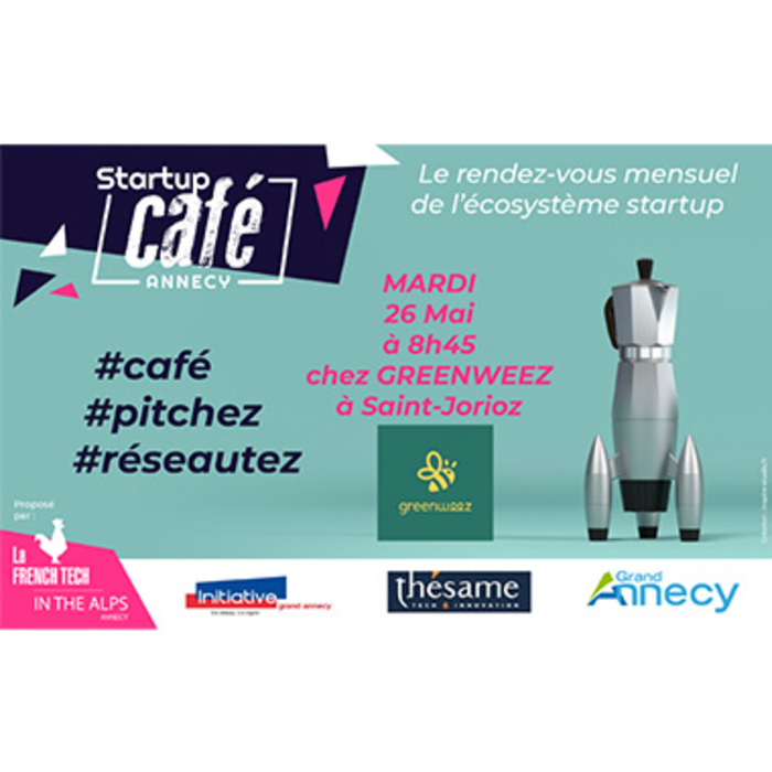 Startup Café - Mardi 26 Mai 2020 - GREENWEEZ