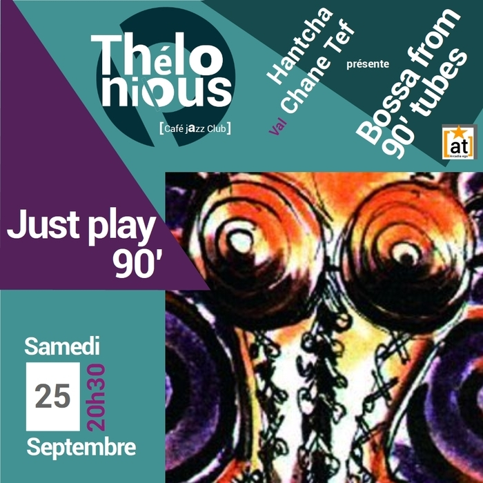 JUST PLAY 90'S – THELONIOUS CAFE JAZZ CLUB