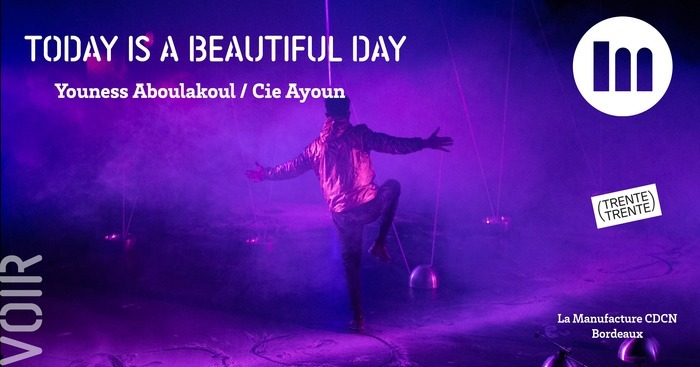 Today is a beautiful day – Youness Aboulakoul / Cie Ayoun