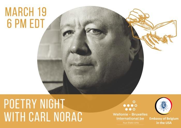 En direct ce 19 mars à 18h EDT, venez écouter Carl Norac, notre Poète National de Belgique, qui lira deux de ses poèmes lors de la Poetry Night du Francophonie Cultural Festival DC.