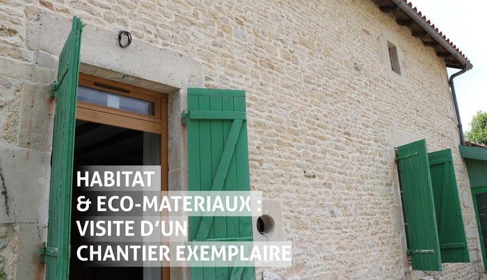 Journées du patrimoine 2019 - Habitat & Éco-matériaux : visite d'un chantier exemplaire à Blanzay
